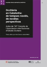 Occitània en Catalonha : de tempses novèls, de novèlas perspectivas